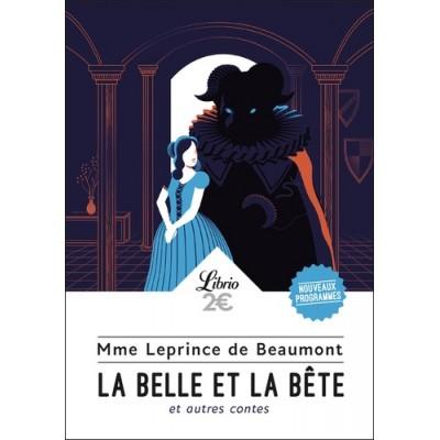 La belle et la bête - Et autres contes - Jeanne-Marie Leprince de Beaumont
