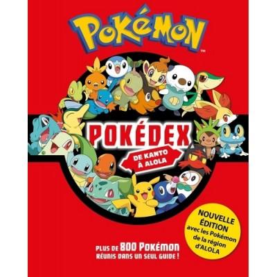 Pokédex Pokémon - De Kanto à Alola - Hachette Jeunesse