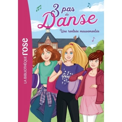 3 pas de danse Tome 2 Une rentrée mouvementée - Claire Hellèmes