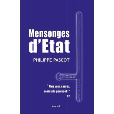 Mensonges d'état - Philippe Pascot