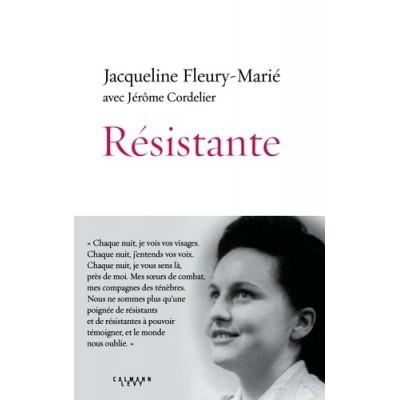 Résistante - Jacqueline Fleury