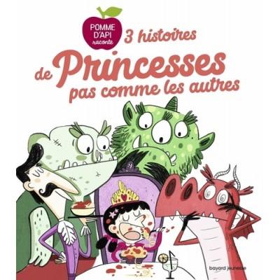 3 histoires de princesses pas comme les autres - Sophie Forte