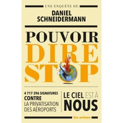 Le pouvoir de dire non - Daniel Schneidermann