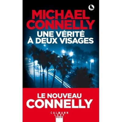 Une vérité a deux visages - Michael Connelly