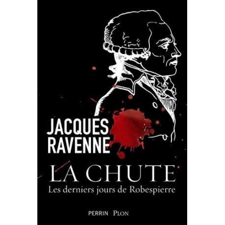 La chute - Jacques Ravenne