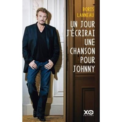 Un jour, j'écrirai une chanson pour Johnny - Boris Lanneau