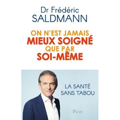 Ces secrets qui guérissent - Frédéric Saldmann