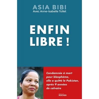 Enfin libre - Asia Bibi