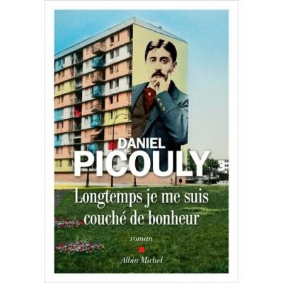 Longtemps je me suis couché de bonheur - Daniel Picouly