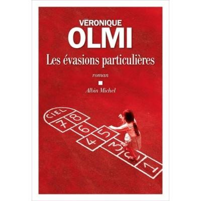 Les évasions particulières - Véronique Olmi