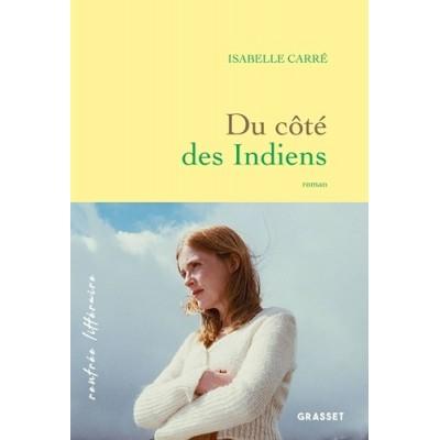 Du côté des Indiens - Isabelle Carré