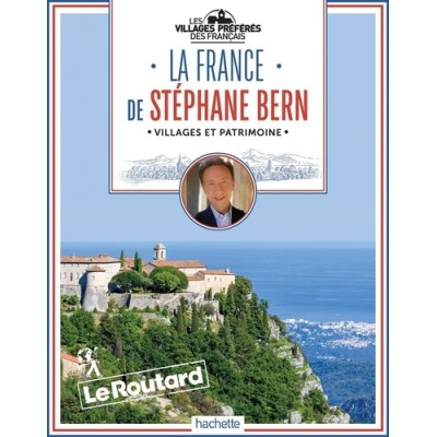 La France de Stéphane Bern -  Le Routard