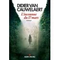 L'Inconnue du 17 mars - Didier Van Cauwelaert