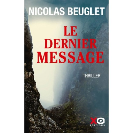 Le dernier message - Nicolas Beuglet