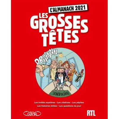 Les Grosses Têtes - L'almanach - Laurent Ruquier