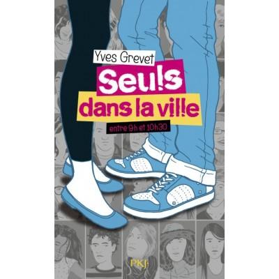 Seuls dans la ville entre 9h00 et 10h30 - Yves Grevet - Pocket Jeunesse