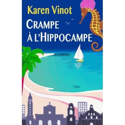 Crampe à l'Hippocampe - Karen Vinot
