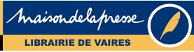 PRESSE DE VAIRES